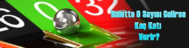Rulette Kaç Sayı Var?, Rulette 0 Gelirse, Rulette 0 Gelince, Rulet 0 Kaç Katı Verir?
