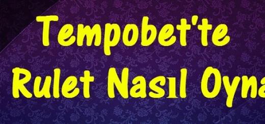 Tempobet'te Canlı Rulet Nasıl Oynanır